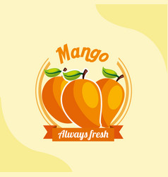 fruit mango always fresh emblem vector image