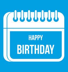 Calendar happy birthday icon white vector