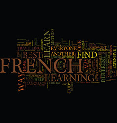 the best french advice text background word cloud vector image vector image