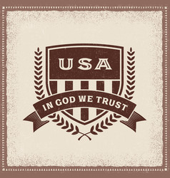 Vintage usa in god we trust label vector