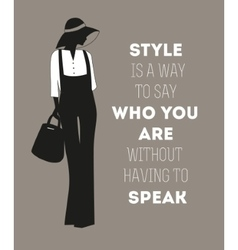 Fashion woman with quote vector
