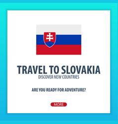 travel to slovakia discover and explore new vector image