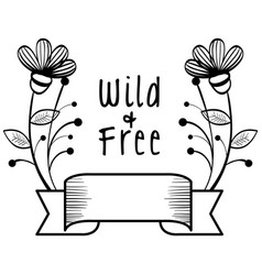 wild and free sign vector image