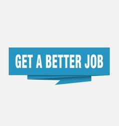 Get a better job vector