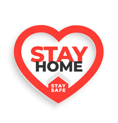stay home and stay safe slogan with heart vector image