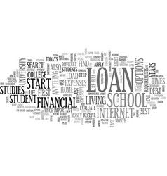 a loan for your financial needs text word cloud vector image vector image