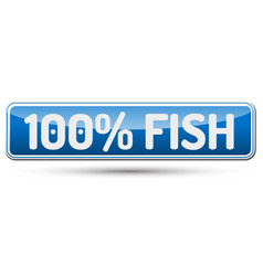 100 fish - abstract beautiful button with text vector image
