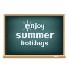 Blackboard enjoy summer holidays vector