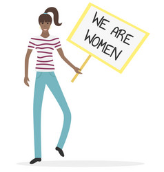 feminist girl power poster we are women vector image
