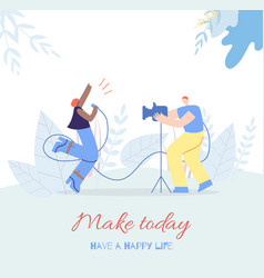 make today music people motivation flat style card vector image
