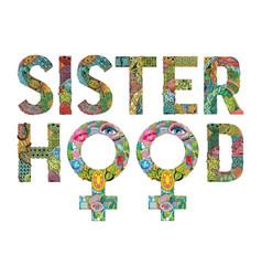 Word sisterhood with symbol of venus is a female vector