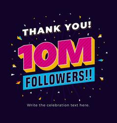 10m followers ten million followers social media vector