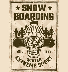 snowboarding vintage poster with snowboarder skull vector image
