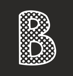 B alphabet letter with white polka dots on black vector image vector image