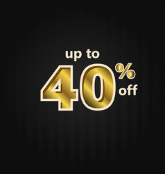 Discount up to 40 off label price gold template vector