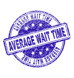 Scratched textured average wait time stamp seal vector