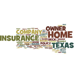 The best home owner insurance company in texas vector