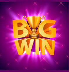 Big win cup casino signboard game banner design vector