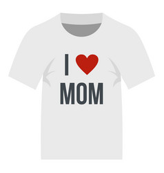 Shirt i love mom icon isolated vector