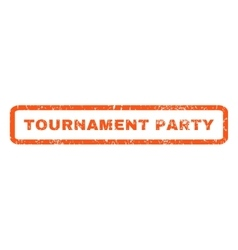 Tournament party rubber stamp vector