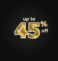 Discount up to 45 off label price gold template vector