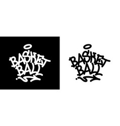 Basketball graffiti tag in black over white and vector