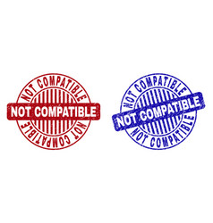 Grunge not compatible scratched round stamps vector