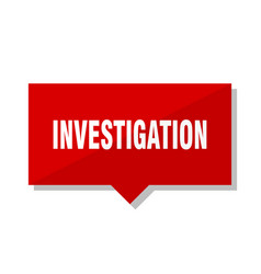 Investigation red tag vector