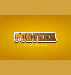 Puncher western style word text logo design icon vector