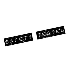 safety tested rubber stamp vector image