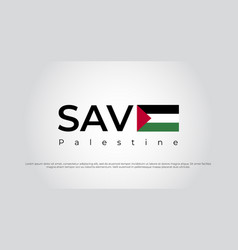 Save gaza palestine palestine lettering vector