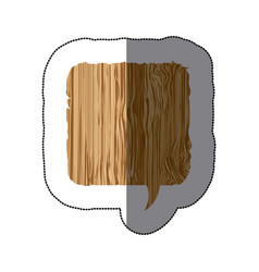 Sticker realistc wooden texture square dialog box vector
