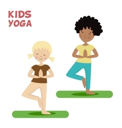 Girl and boy are engaged in a kids yoga Sports or vector image