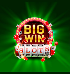 casino slots big win 777 signboard vector image