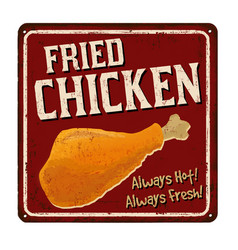 Fried chicken vintage rusty metal sign vector