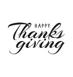 happy thanksgiving hand lettering vector image