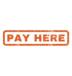 Pay Here Rubber Stamp vector