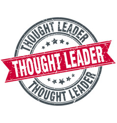 thought leader round grunge ribbon stamp vector image