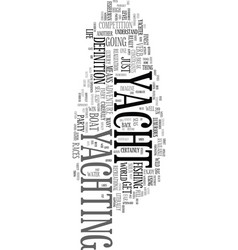 Yacht the noun and the verb text word cloud vector