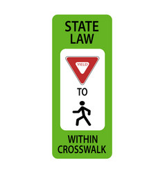 Usa traffic road signyield to pedestrians in vector