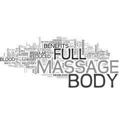 benefits of full body massage text word cloud vector image