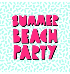 Summer Beach Party Design vector image