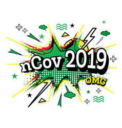 Ncov 2019 comic text in pop art style isolated on vector