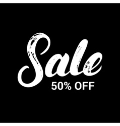 Sale 50 persent off hand written lettering on vector