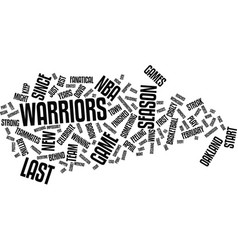 The best of the warriors in years text background vector