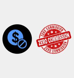 forbidden dollar icon and distress zero vector image