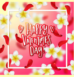 Hand drawn calligraphy happy valentines day vector