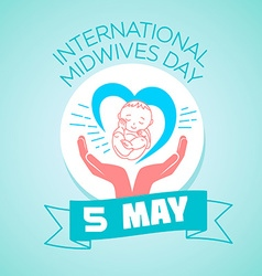 5 may International Midwives Day vector image
