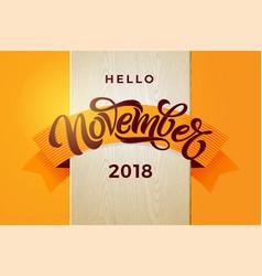 hello november typography modern brush vector image