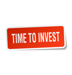 Time to invest square sticker on white vector